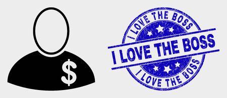 Icona del banchiere di vettore e amo il timbro sigillo Boss. Sigillo di soccorso arrotondato rosso con testo I Love the Boss. Combinazione di vettore in stile piatto. Icona del banchiere isolato nero.