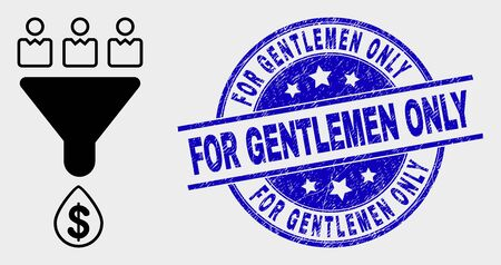 Vector customers sales funnel icon and For Gentlemen Only stamp. Red rounded scratched stamp with For Gentlemen Only text. Vector composition in flat style. Black isolated customers sales funnel icon. Ilustração