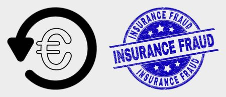 Vector euro chargeback icon and Insurance Fraud seal. Red rounded distress seal stamp with Insurance Fraud text. Vector composition in flat style. Black isolated euro chargeback icon. Illustration