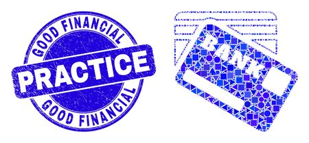Geometric bank cards mosaic pictogram and Good Financial Practice seal stamp. Blue vector round distress seal stamp with Good Financial Practice title. Imagens - 147826611