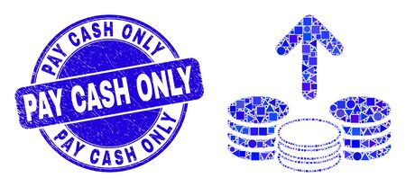 Geometric spend coins mosaic icon and Pay Cash Only seal stamp. Blue vector round distress seal stamp with Pay Cash Only title. Abstract composition of spend coins constructed of round, triangles, Vektoros illusztráció