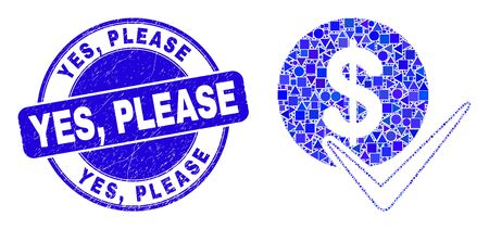 Geometric valid dollar coin mosaic icon and Yes, Please stamp. Blue vector round grunge stamp with Yes, Please title. Abstract mosaic of valid dollar coin designed of round, triangles, Ilustração