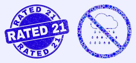 Geometric stop rain mosaic icon and Rated 21 seal stamp. Blue vector round textured seal stamp with Rated 21 caption. Abstract concept of stop rain made of round, tringle, square geometric elements.