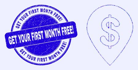 Geometric dollar map marker mosaic icon and Get Your First Month Free! stamp. Blue vector rounded textured stamp with Get Your First Month Free! title.