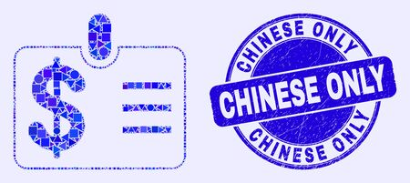 Geometric dollar badge mosaic pictogram and Chinese Only watermark. Blue vector round grunge seal with Chinese Only message. Abstract mosaic of dollar badge organized of round, triangles,