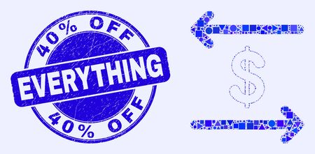 Geometric dollar exchange arrows mosaic pictogram and 40% Off Everything stamp. Blue vector round textured stamp with 40% Off Everything text.