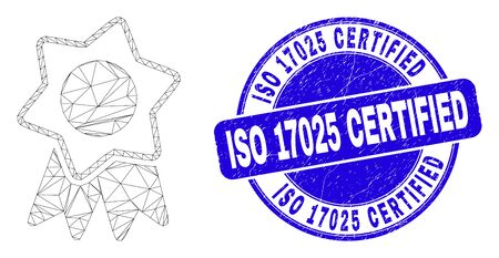 Web mesh award badge pictogram and ISO 17025 Certified seal stamp. Blue vector rounded scratched stamp with ISO 17025 Certified phrase.