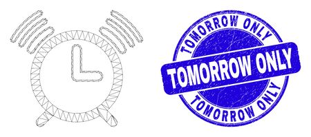Web mesh alarm clock icon and Tomorrow Only stamp. Blue vector round textured stamp with Tomorrow Only title. Abstract carcass mesh polygonal model created from alarm clock pictogram.
