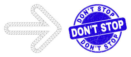 Web mesh right direction arrow icon and DonT Stop seal. Blue vector rounded scratched seal stamp with DonT Stop phrase. Abstract carcass mesh polygonal model created from right direction arrow icon. Illustration