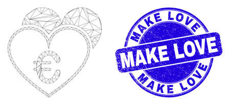 Web carcass euro love hearts icon and Make Love seal stamp. Blue vector round scratched seal with Make Love text. Abstract carcass mesh polygonal model created from euro love hearts icon. Иллюстрация