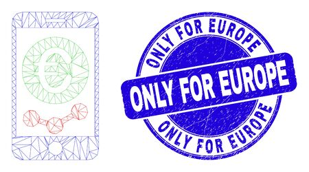 Web mesh mobile euro chart pictogram and Only for Europe seal stamp. Blue vector rounded textured seal with Only for Europe message.