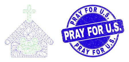 Web carcass church people icon and Pray for U.S. seal stamp. Blue vector rounded textured watermark with Pray for U.S. caption. Abstract carcass mesh polygonal model created from church people icon.