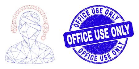 Web carcass radio operator icon and Office Use Only seal stamp. Blue vector round textured seal with Office Use Only caption. Abstract carcass mesh polygonal model created from radio operator icon. Vettoriali