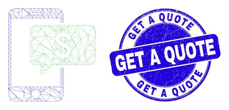 Web carcass smartphone bank message icon and Get a Quote seal stamp. Blue vector rounded scratched seal stamp with Get a Quote message.  イラスト・ベクター素材