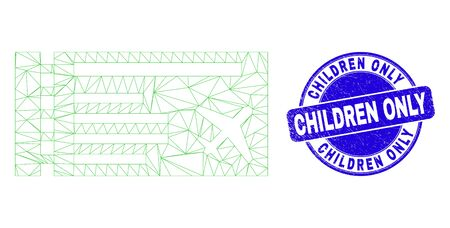 Web mesh airticket icon and Children Only seal. Blue vector round scratched seal stamp with Children Only caption. Abstract carcass mesh polygonal model created from airticket pictogram.