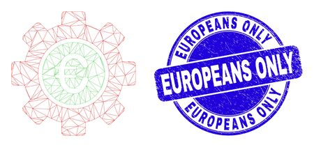 Web carcass euro gear pictogram and Europeans Only watermark. Blue vector round grunge seal stamp with Europeans Only phrase. Abstract carcass mesh polygonal model created from euro gear pictogram.
