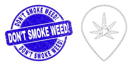 Web carcass cannabis map marker icon and Don'T Smoke Weed! seal stamp. Blue vector round grunge seal stamp with Don'T Smoke Weed! title.