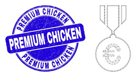 Web mesh euro medal icon and Premium Chicken watermark. Blue vector round scratched watermark with Premium Chicken phrase. Abstract frame mesh polygonal model created from euro medal icon. Vettoriali