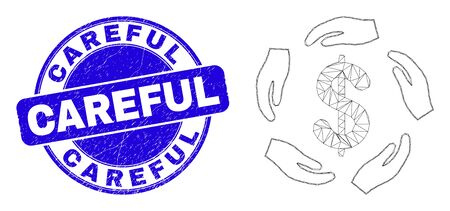 Web mesh dollar care hands icon and Careful seal stamp. Blue vector rounded scratched seal stamp with Careful phrase. Abstract frame mesh polygonal model created from dollar care hands icon.