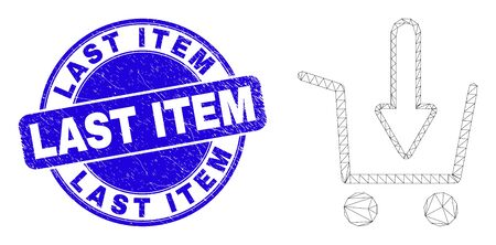 Web mesh put shopping item icon and Last Item stamp. Blue vector round textured stamp with Last Item text. Abstract carcass mesh polygonal model created from put shopping item icon.