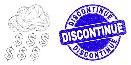Web mesh dollar rain cloud pictogram and Discontinue seal. Blue vector round grunge seal with Discontinue phrase. Abstract carcass mesh polygonal model created from dollar rain cloud pictogram.