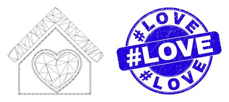 Web carcass love house icon and #Love seal stamp. Blue vector rounded grunge seal stamp with #Love title. Abstract carcass mesh polygonal model created from love house icon.