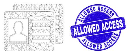 Web carcass user id cards icon and Allowed Access seal. Blue vector rounded scratched seal with Allowed Access text. Abstract frame mesh polygonal model created from user id cards icon.
