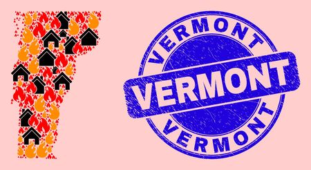 Fire and homes collage Vermont State map and Vermont corroded seal. Vector collage Vermont State map is done from scattered burning homes.