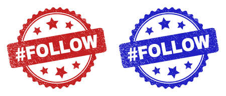Rosette #FOLLOW watermarks. Flat vector distress seals with #FOLLOW phrase inside rosette shape with stars, in blue and red color versions. Watermarks with distress surface.