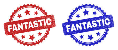 Rosette FANTASTIC seal stamps. Flat vector grunge seal stamps with FANTASTIC title inside rosette with stars, in blue and red color versions. Imprints with grunged surface.