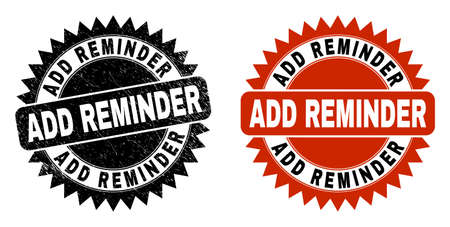 Black rosette ADD REMINDER seal stamp. Flat vector distress stamp with ADD REMINDER phrase inside sharp rosette, and original clean source. Imprint with grunge style.