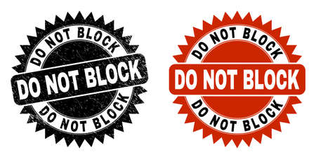 Black rosette DO NOT BLOCK seal stamp. Flat vector distress seal with DO NOT BLOCK message inside sharp star shape, and original clean template. Watermark with corroded texture.