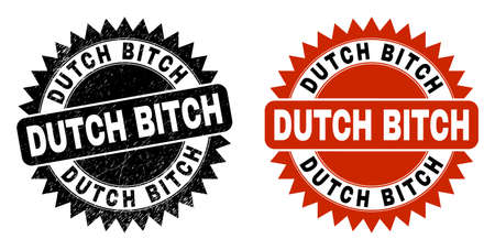 Black rosette DUTCH BITCH watermark. Flat vector scratched stamp with DUTCH BITCH caption inside sharp rosette, and original clean version. Watermark with distress surface.