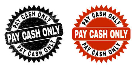 Black rosette PAY CASH ONLY seal. Flat vector distress seal stamp with PAY CASH ONLY phrase inside sharp rosette, and original clean version. Rubber imitation with unclean texture.