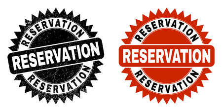 Black rosette RESERVATION seal stamp. Flat vector grunge stamp with RESERVATION message inside sharp rosette, and original clean version. Watermark with grunge surface.