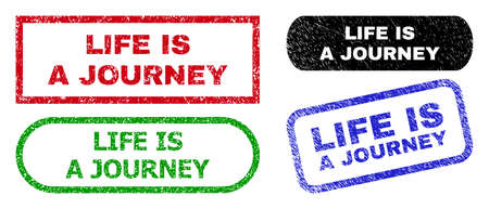 LIFE IS A JOURNEY grunge seal stamps. Flat vector textured seal stamps with LIFE IS A JOURNEY tag inside different rectangle and rounded forms, in blue, red, green, black color versions.