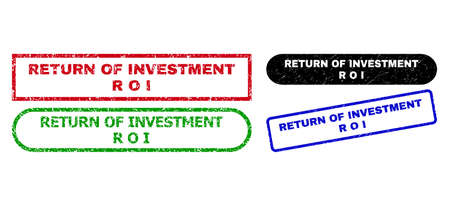 RETURN OF INVESTMENT R O I grunge stamps. Flat vector grunge seal stamps with RETURN OF INVESTMENT R O I text inside different rectangle and rounded shapes, in blue, red, green, black color versions.