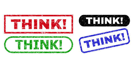 THINK! grunge stamps. Flat vector grunge watermarks with THINK! text inside different rectangle and rounded forms, in blue, red, green, black color variants. Watermarks with grunge style.