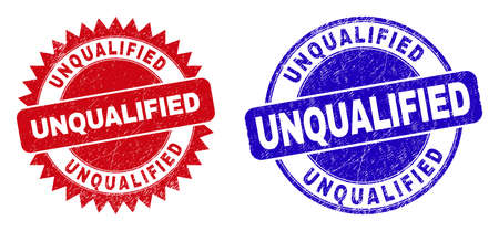 Round and rosette UNQUALIFIED stamps. Flat vector distress watermarks with UNQUALIFIED slogan inside round and sharp rosette form, in red and blue colors. Imprints with distress style,