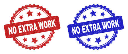 Rosette NO EXTRA WORK seal stamps. Flat vector distress seal stamps with NO EXTRA WORK title inside rosette shape with stars, in blue and red color versions. Imprints with corroded surface.