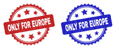 Rosette ONLY FOR EUROPE watermarks. Flat vector textured watermarks with ONLY FOR EUROPE text inside rosette shape with stars, in blue and red color variants. Watermarks with corroded style.