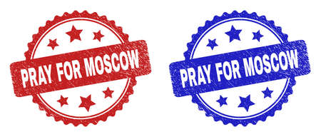 Rosette PRAY FOR MOSCOW seal stamps. Flat vector distress seal stamps with PRAY FOR MOSCOW caption inside rosette with stars, in blue and red color versions. Imprints with scratched surface.