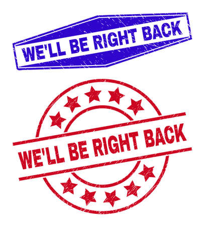 WELL BE RIGHT BACK stamps. Red rounded and blue stretched hexagonal WELL BE RIGHT BACK seal stamps.