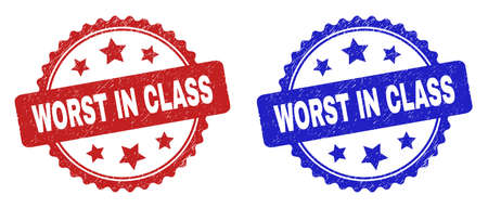 Rosette WORST IN CLASS stamps. Flat vector textured stamps with WORST IN CLASS text inside rosette shape with stars, in blue and red color versions. Watermarks with scratched style.