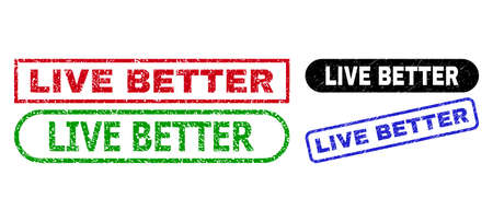 LIVE BETTER grunge stamps. Flat vector scratched seal stamps with LIVE BETTER text inside different rectangle and rounded forms, in blue, red, green, black color variants.