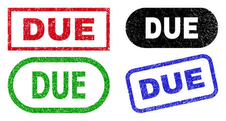 DUE grunge watermarks. Flat vector distress watermarks with DUE tag inside different rectangle and rounded frames, in blue, red, green, black color versions. Watermarks with grunge surface.