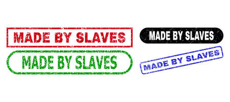MADE BY SLAVES grunge stamps. Flat vector grunge seal stamps with MADE BY SLAVES message inside different rectangle and rounded forms, in blue, red, green, black color versions.