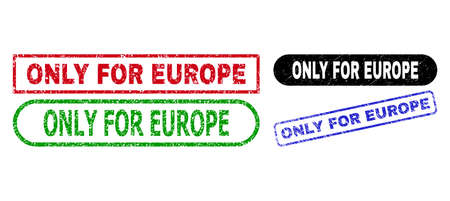 ONLY FOR EUROPE grunge stamps. Flat vector scratched stamps with ONLY FOR EUROPE text inside different rectangle and rounded shapes, in blue, red, green, black color versions.