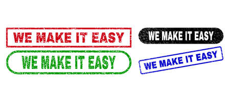 WE MAKE IT EASY grunge seal stamps. Flat vector textured stamps with WE MAKE IT EASY text inside different rectangle and rounded frames, in blue, red, green, black color variants.