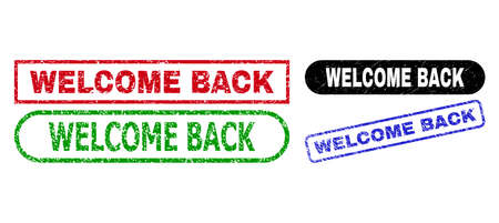 WELCOME BACK grunge watermarks. Flat vector textured stamps with WELCOME BACK caption inside different rectangle and rounded shapes, in blue, red, green, black color variants.